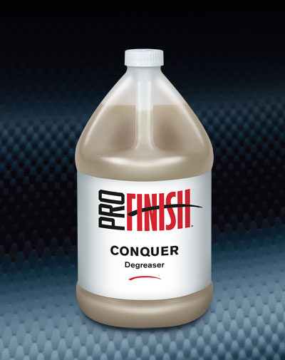 Pro Finish BODY SHOP SUPPLIES CLEANERS & DEGREASERS Conquer automotive car wash and detailing supplies