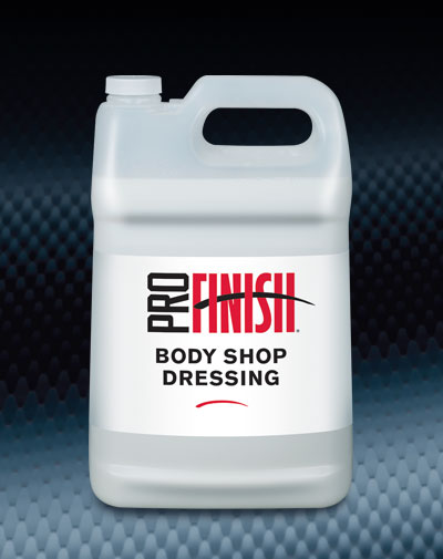 Pro Finish BODY SHOP DRESSINGS Body Shop Dressing Silicone Free automotive car wash and detailing supplies